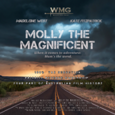 """Molly the Magnificent"" has Re-Opened for Investment with its 100% tax deduction and signed R&R Films as distributors."